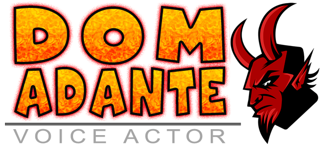 Character Voice Over Talent Dom Adante, Voice Actor, Voice Over Artist, Voice Talent.